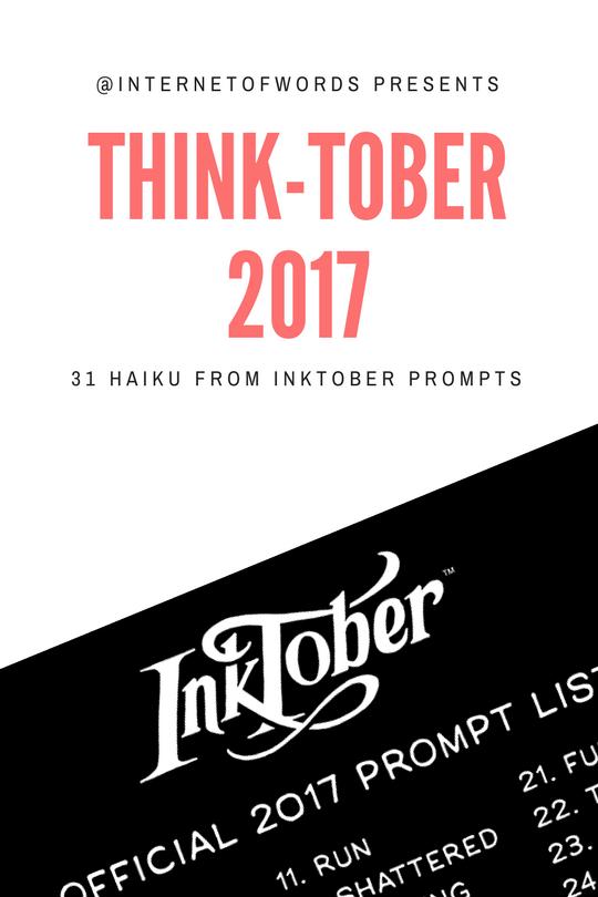 #ThinkTober Week Three