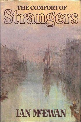 The_Comfort_of_Strangers_(Novel)_-_1st_Ed_cover