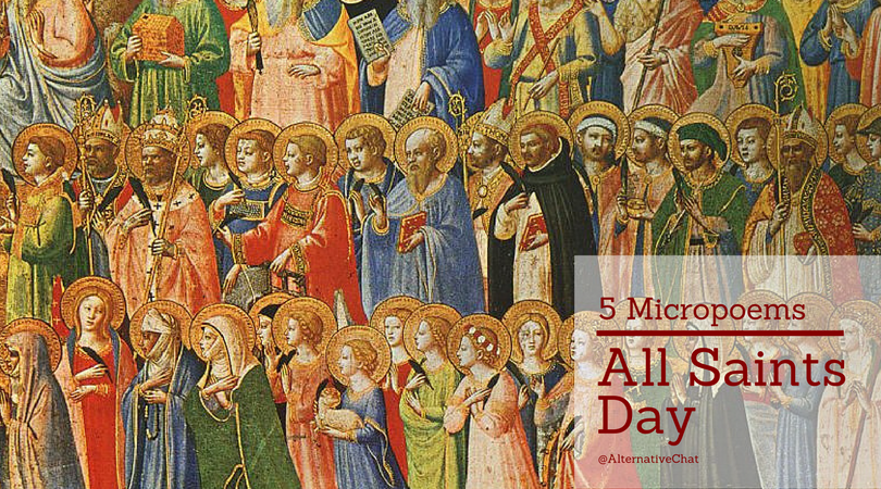 All Saints Day Micropoetry