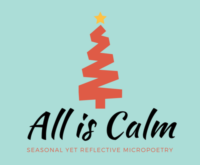 Micropoetry :: All is Calm