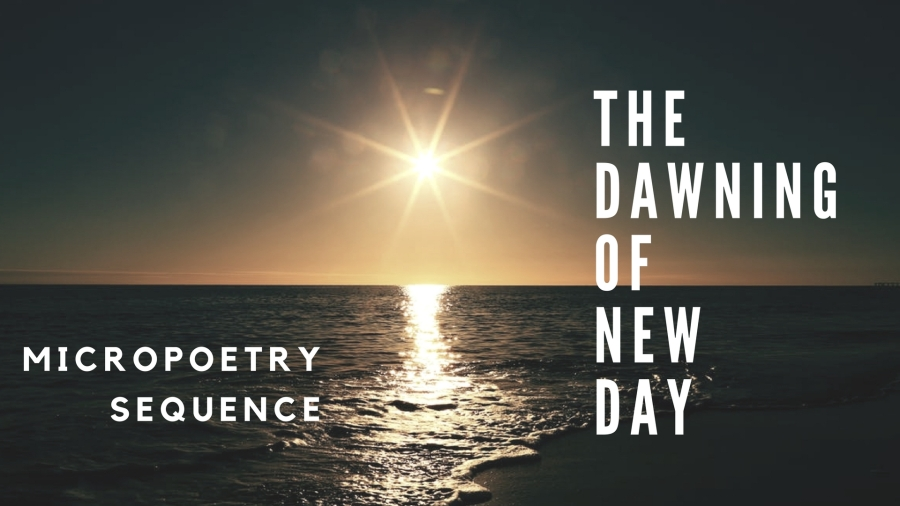 Poetry Archive :: The Dawning of New Day