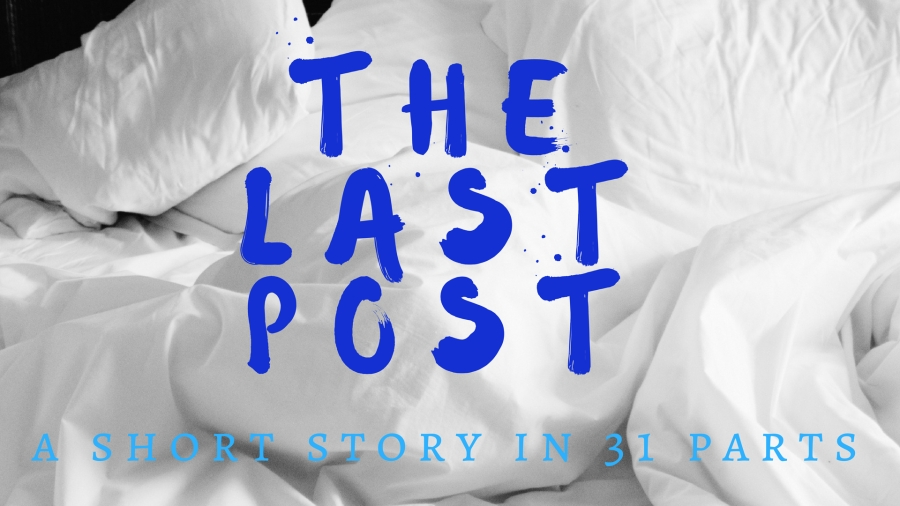 July Short Story :: The Last Post