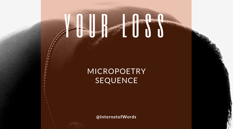 Poetry Archive :: Your Loss