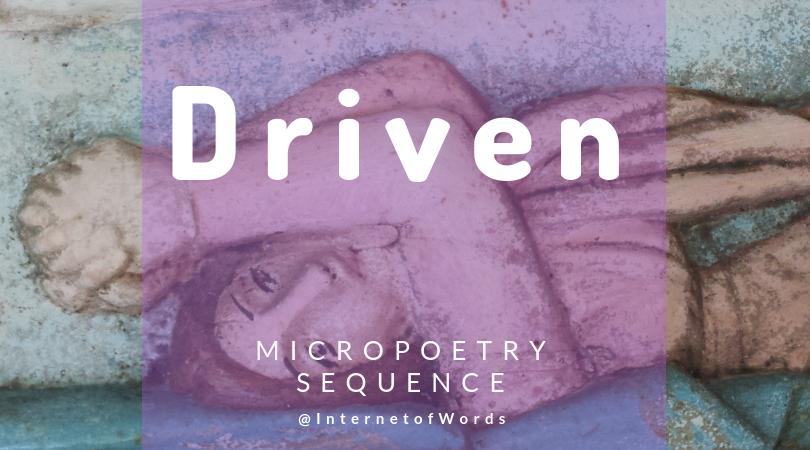 Poetry Archive :: Driven