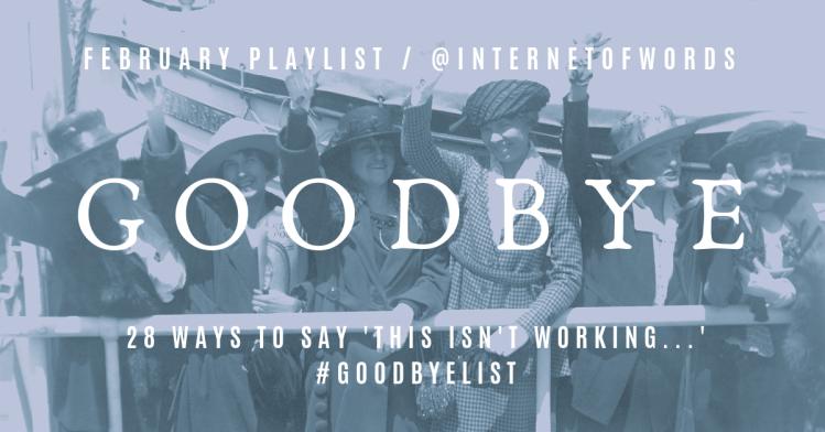 #goodbyelist